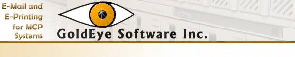 GoldEye Software, Inc., E-Mail and E-Printing for MCP Systems
